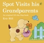Spot Visits His Grandparents (Lift-the-Flap Book)