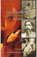 Sri Aurobindo A Contemporary Reader
