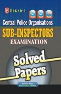 Ssc Central Armed Police Forces Sub Inspectors Examination Solved Papers