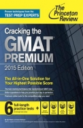 Cracking The Gmat Premium 2015 For 6 Full Length Practice Tests