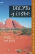 Encyclopedia Of Soil Science : Encyclopedia Of    Earth Sciences Series