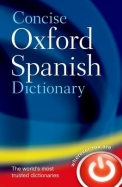 Concise Oxford Spanish Dictionary : In Colour