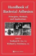 Handbook Of Bacterial Adhesion Principles Methods & Applications