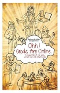 Ohh ! Gods Are Online