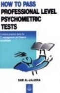 How To Pass Professional Level Psychometric Tests  - Contains Practice Tests For It Management &