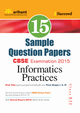 CBSE 15 Sample Question Paper - Information Practices for Class 12th