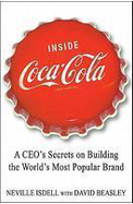 Inside Coca Cola : A Ceos Life Story Of Building   The Worlds Most Popular Brand