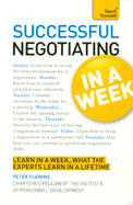 Teach Yourself : Successful Negotiating In A Week