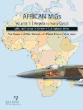 African Migs Vol. 1: Angola to Ivory Coast: Migs and Sukhois in Service in Sub-Saharan Africa