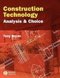 Construction Technology: Analysis And Choice