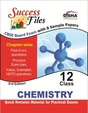 Chemistry Class 12 Success Files Board Exam        With 8 Chapter Wise Sample Papers New Pattern