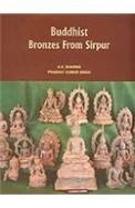 Buddhist Bronzes From Sirpur