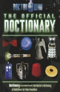 The Official Doctionary: Doctionary (Essential Book) the Doctor's Dictionary of Definitions for Time Travellers