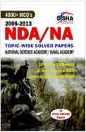 Nda/na 2006-2013: 4000+mcqs Topic Wise Solved Papers National Defence Academy/naval Academy