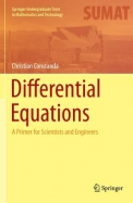 Differential Equations: A Primer for Scientists and Engineers