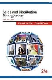 Sales & Distribution Management : Text & Cases