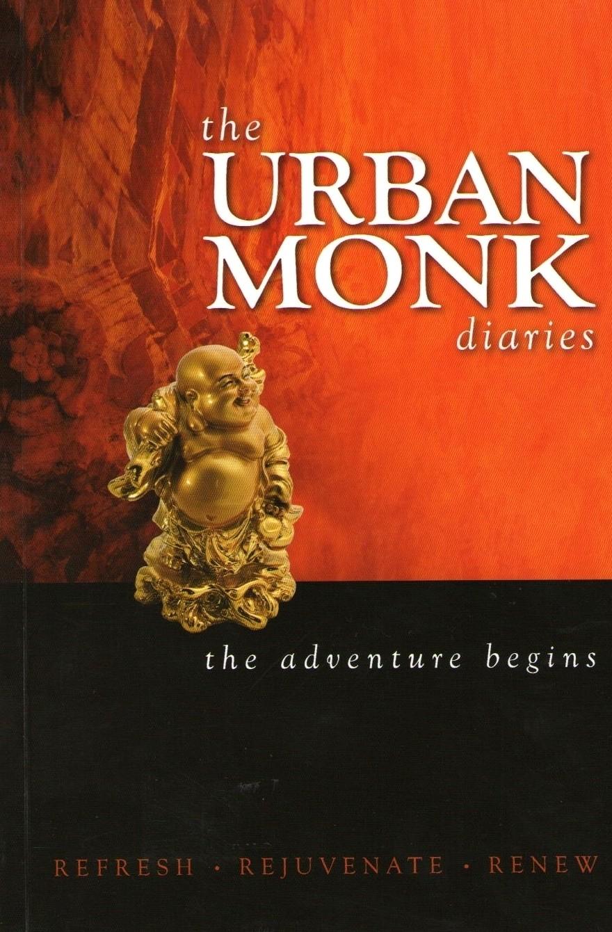 Urban Monk Diaries : The Adventure Begins Refresh Refresh Rejevenate Renew