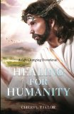 Healing For Humanity: A Life Changing Devotional