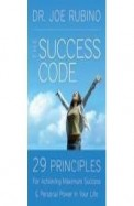 Success Code - 29 Principles For Achieving        Maximum Success & Personal Power In Your Life