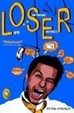 Loser : Life Of A Software Engineer