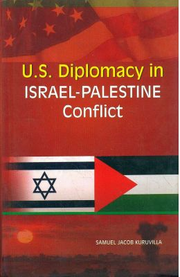 Us Diplomacy In Israel Palestine Conflict