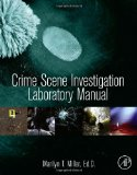 Crime Scene Investigation Laboratory Manual