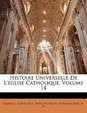 Histoire Universelle de L'Eglise Catholique, Volume 14