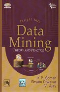 Insight Into Data Mining Theory & Practice W/Cd