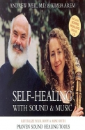 Self-Healing with Sound & Music: Revitalize Your Body & Mind with Proven Sound Healing Tools