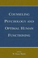 Counseling Psychology & Optimal Human Functioning