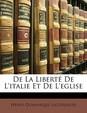 de La Libert de L'Italie Et de L'Eglise