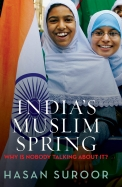 Indias Muslim Spring : Why Is Nobody Talking About It ?