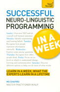 Teach Yourself : Successful Neuro Linguistic      Programming In A Week
