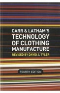 Carr & Lathams Technology Of Clothing Manufacture