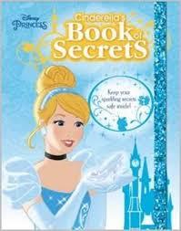 Disney Princess : Cinderellas Book Of Secrets