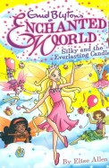 Enchanted World Silky & The Everlasting Candle 6