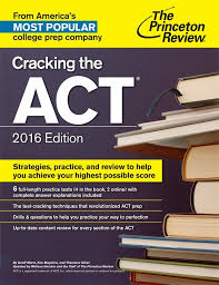 Cracking the ACT, 2016 Edition (College Test Preparation)