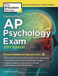 Cracking the AP Psychology Exam, 2017 Edition (College Test Preparation)