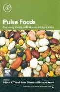 Pulse Foods: Processing Quality & Nutraceutical Applications