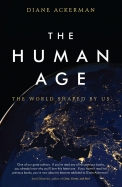 Human Age : The World Shaped By Us