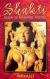 Shakti : Realm Of The Divine Mother