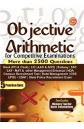 Objective Arithmetic For Competitive Exam More Than 2500 Questions 5 Practice Sets
