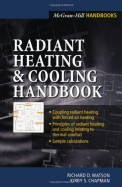 Radiant Heating & Cooling Handbook