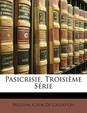 Pasicrisie, Troisi Me S Rie
