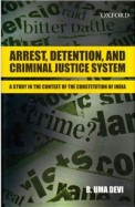 Arrest Detention & Criminal Justice System